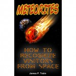 Meteorites – How To Recognize Visitors From Space